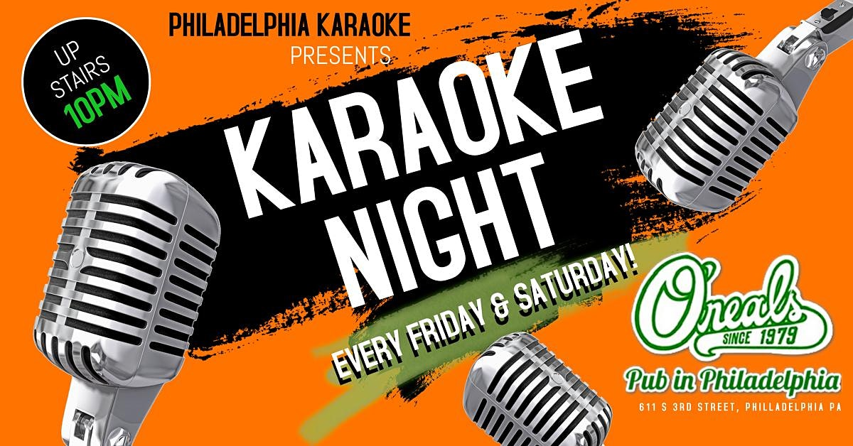 Friday & Saturday Karaoke at Oneal's Pub (Philadelphia)
