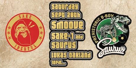 Smoove 4th Sats DJ Sake-1 and DJ Saurus tickets