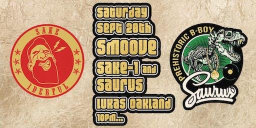 Smoove 4th Sats DJ Sake-1 and DJ Saurus