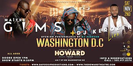 MAITRE GIMS  + DJ KEROZEN LIVE IN DC tickets