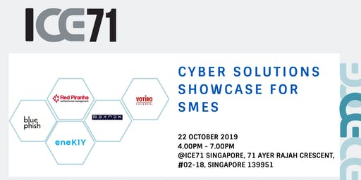 ICE71 CYBER SOLUTIONS SHOWCASE FOR SMES