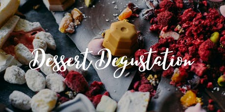 Dessert Degustation tickets