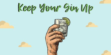 Keep Your Gin Up - Gin Tasting 18:00 tickets