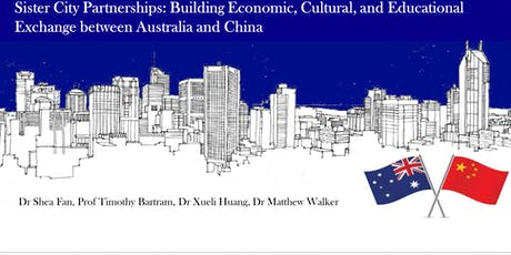 Report Launch - Australia-China Sister Cities:  Seizing Opportunities Together tickets