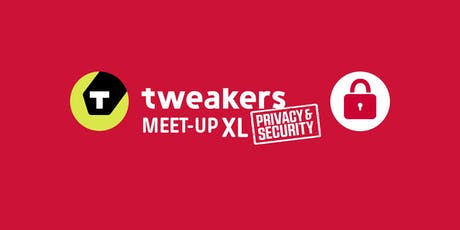 Tweakers Meet-up XL: Privacy & Security tickets