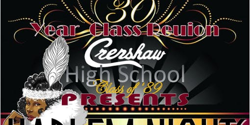 Crenshaw High Class of 89 30 Year Reunion
