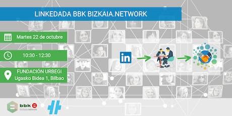 Linkedada BBK bizkaia.network entradas
