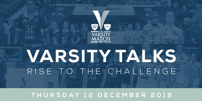 Varsity Talks - 12 December, Twickenham Stadium