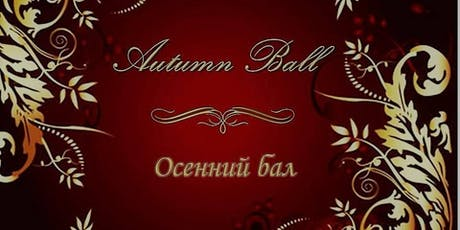 Autumn Ball 2019! tickets