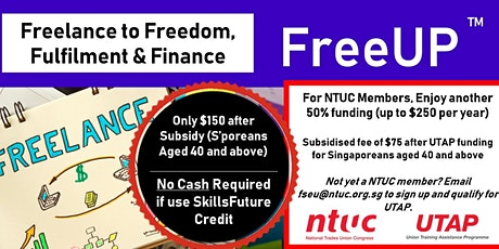 FreeUP - Freelance to Freedom, Fulfilment & Finance tickets