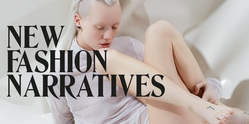 New Fashion Narratives: Talk + Opening exhibition
