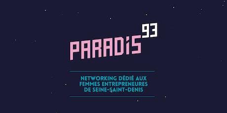 Paradis93 #3 :Femmes Entrepreneures Seine-St-Denis billets