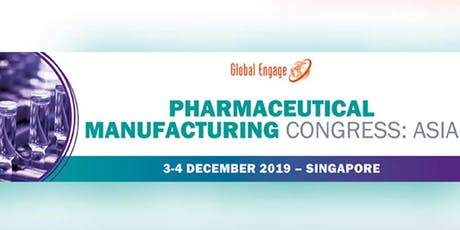 PHARMACEUTICAL MANUFACTURING CONGRESS: ASIA tickets