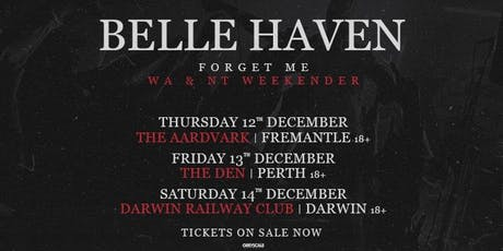 Belle Haven 'Forget Me' Tour tickets