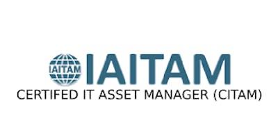 ITAITAM Certified IT Asset Manager (CITAM) 4 Days Virtual Live Training in Milan