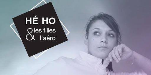 Hé Ho Les filles et l'Aéro!