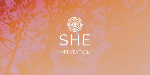 SHE Meditation & Micro-Workshop