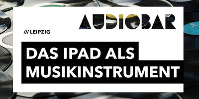SMART TECHNOLOGY ALS KREATIVE TOOLS - DAS IPAD ALS MUSIKINSTRUMENT