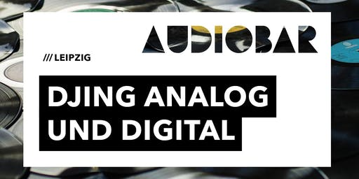 DJING ANALOG UND DIGITAL