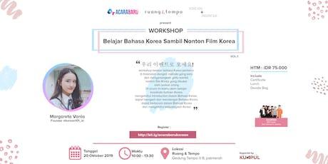 Workshop Belajar Bahasa Korea Sambil Nonton Film Korea tickets