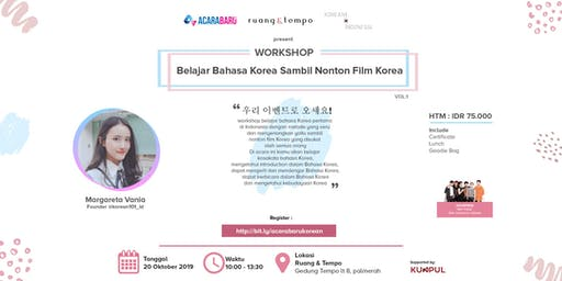 Workshop Belajar Bahasa Korea Sambil Nonton Film Korea