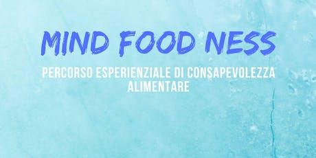 MIND FOOD NEES - percorso esperienziale di mindful eating biglietti