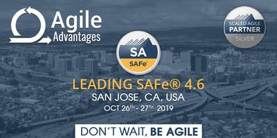 Leading SAFe (4.6) Agile Training - SA Certification - San Jose, USA