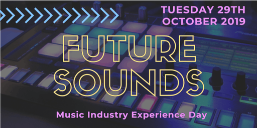 Future Sounds - Music Industry Experience Day