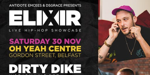 Elixir #12 Dirty Dike / Datkid / Physiks @ Oh Yeah Centre