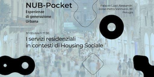 I servizi residenziali  in contesti di Housing Sociale