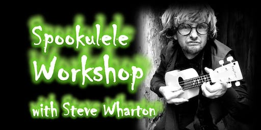 The Spookulele Radio Show: Musical workshop