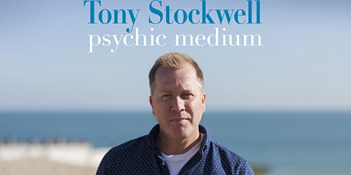 Tony Stockwell - An Evening of Psychic Mediumship