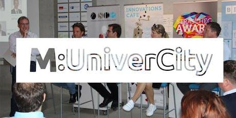 """M:UniverCity Dialogforum """"Sind Sie sicher? - Sicherheitsgefühl stärken durch Diskurs Tickets"""