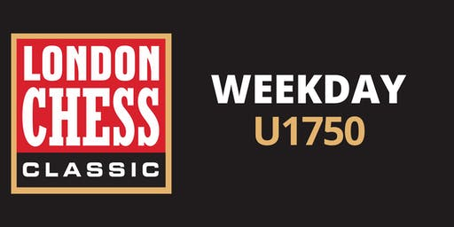 Weekday Tournaments: U1750
