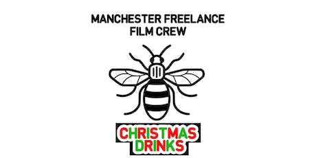 Manchester Freelance Film Crew - Christmas Drinks 2019 tickets