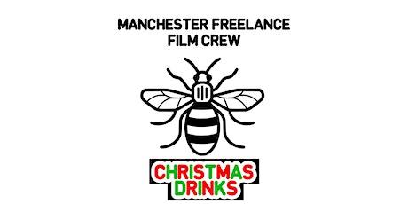 Manchester Freelance Film Crew - Christmas Drinks 2019 tickets