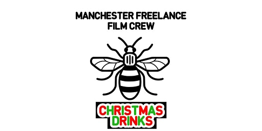Manchester Freelance Film Crew - Christmas Drinks 2019