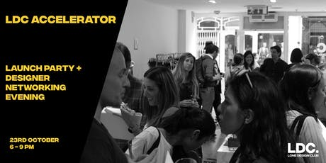 LDC Accelerator: Launch Party + Designer Networking Evening tickets