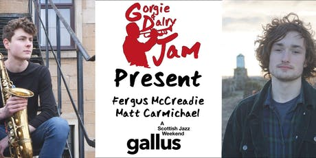 GD Jam Community Concert - Matt Carmichael and Fergus McCreadie tickets