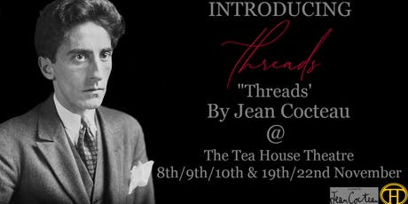 Threads : Monologues by Jean Cocteau tickets