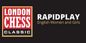 English Women and Girls Rapidplay Tournament