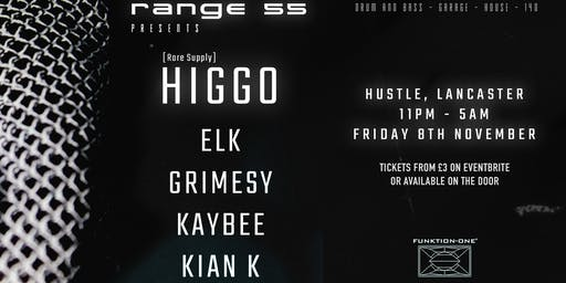 Range 55 Presents: Higgo + Many more