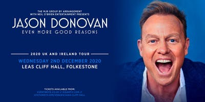 Jason Donovan 'Even More Good Reasons' Tour (Leas Cliff Hall, Folkestone)