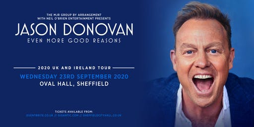 Jason Donovan 'Even More Good Reasons' Tour (Oval Hall, Sheffield)