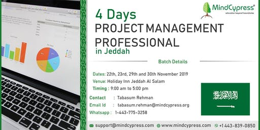 Project Management Professional  4  Days Training by MindCypress at Jeddah