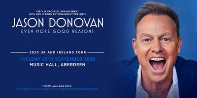 Jason Donovan 'Even More Good Reasons' Tour (Music Hall, Aberdeen)