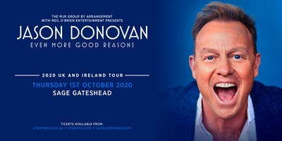 Jason Donovan 'Even More Good Reasons' Tour (Sage, Gateshead)