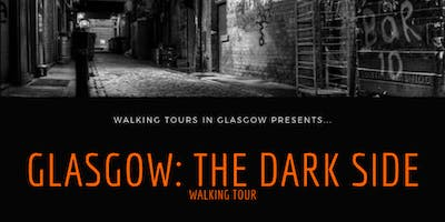 Glasgow: The Dark Side
