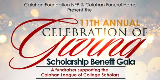 Calahan Foundation Celebration of Giving Scholarship Benefit Gala