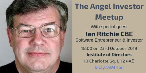 Angel Investor Meetup with Ian Ritchie CBE